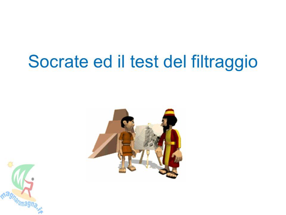 Socrate ed il test del filtraggio