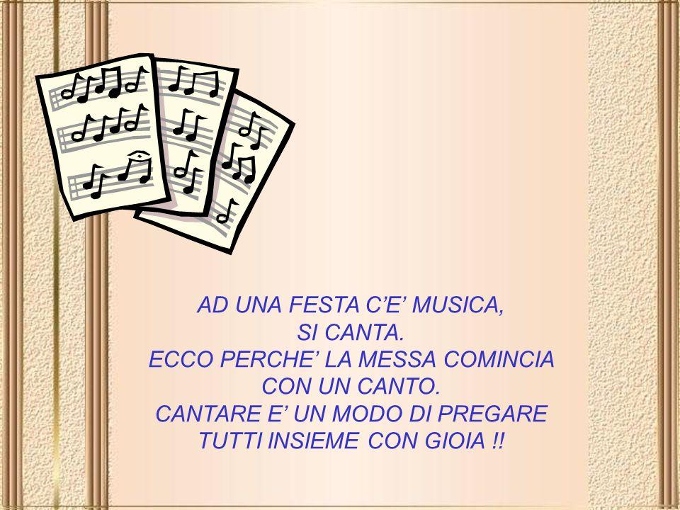 AD UNA FESTA C'E' MUSICA, SI CANTA