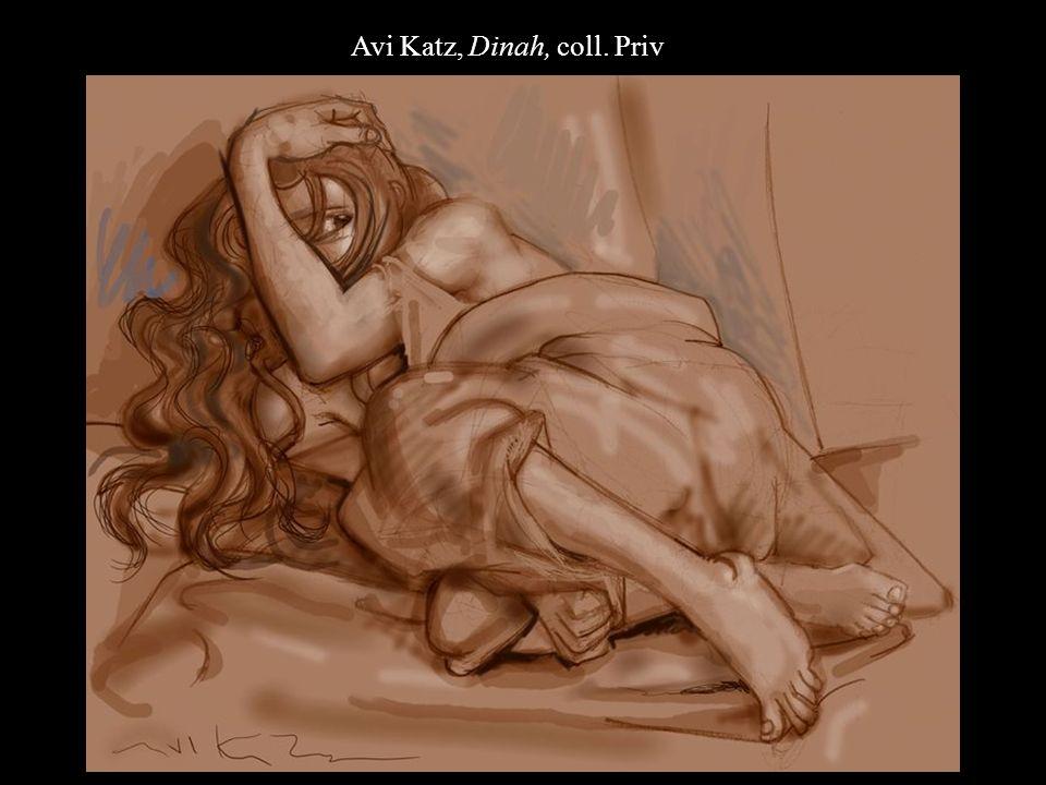 Avi Katz, Dinah, coll. Priv.