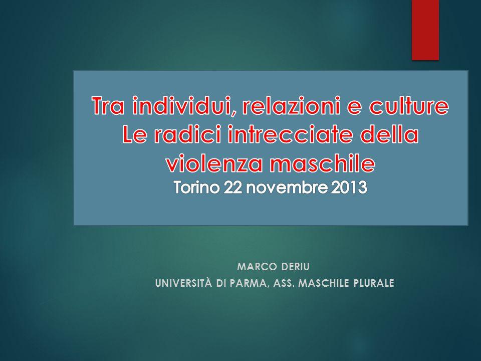 Marco Deriu Università di Parma, Ass. Maschile Plurale