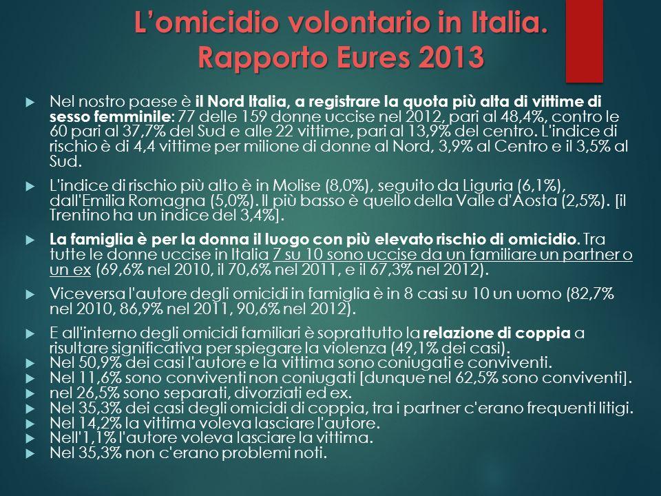 L'omicidio volontario in Italia. Rapporto Eures 2013