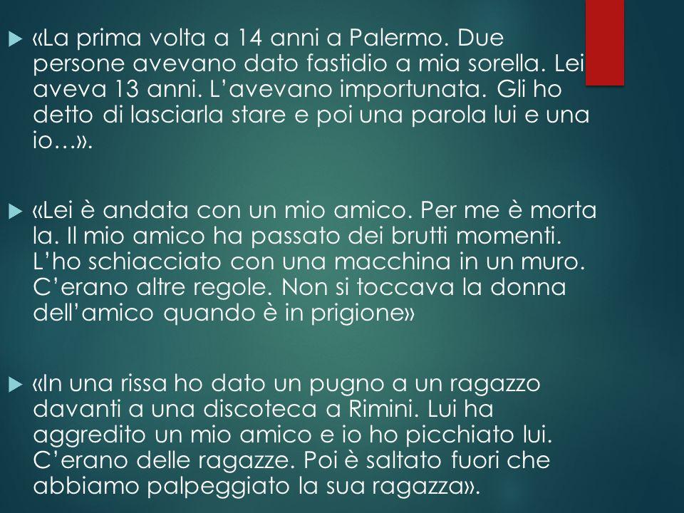 «La prima volta a 14 anni a Palermo