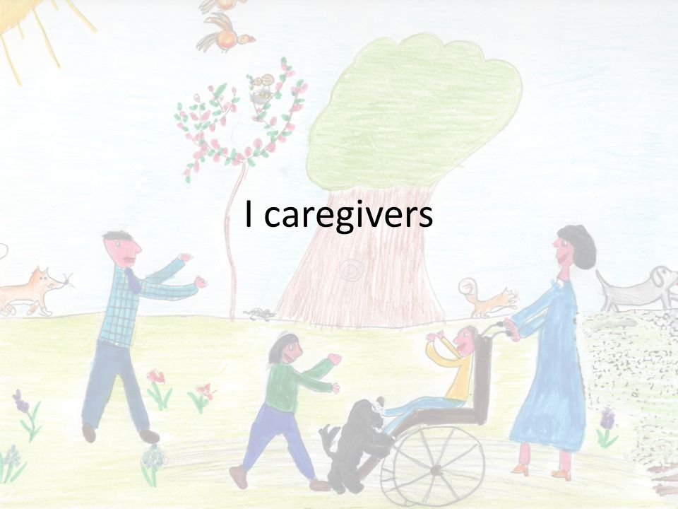 I caregivers