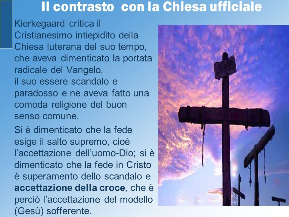 Il contrasto con la Chiesa ufficiale