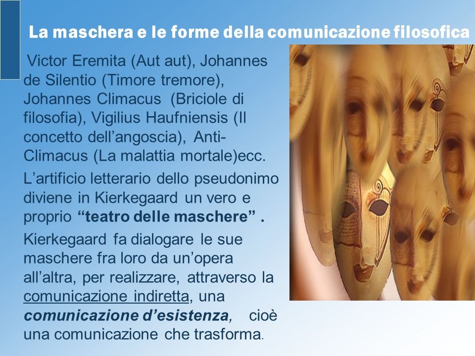 La maschera e le forme della comunicazione filosofica