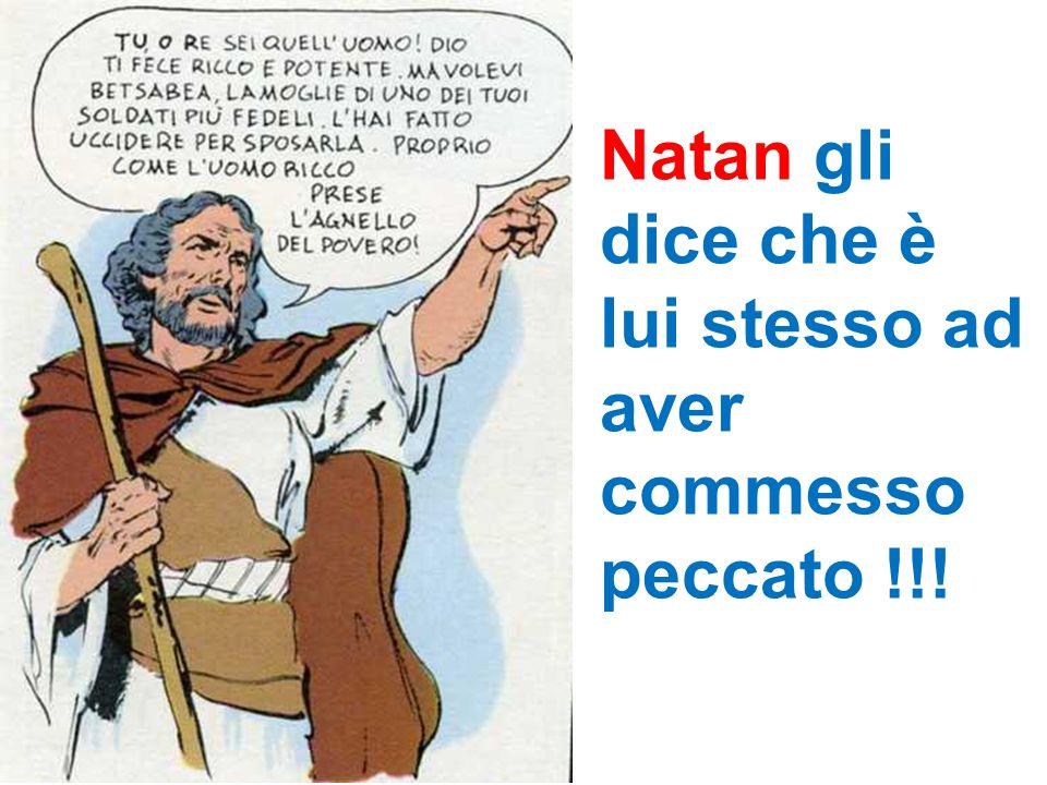 Natan gli dice che è lui stesso ad aver commesso peccato !!!