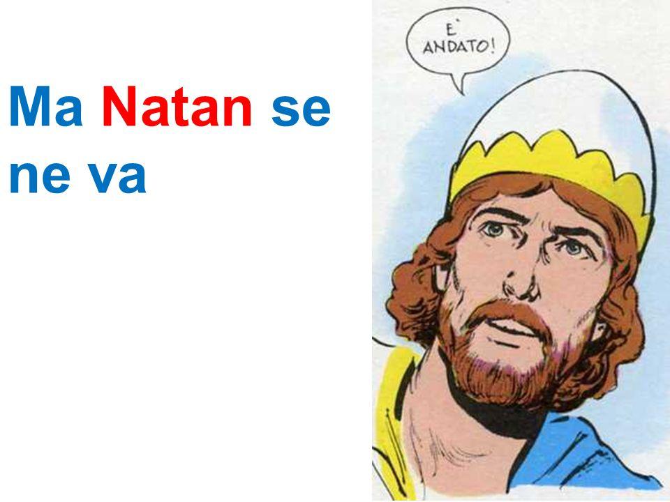 Ma Natan se ne va