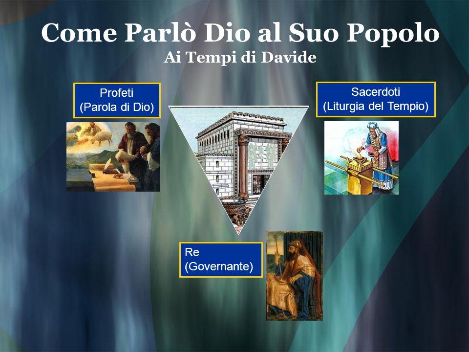 Come Parlò Dio al Suo Popolo Ai Tempi di Davide