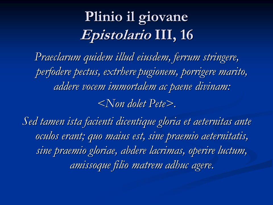 Plinio il giovane Epistolario III, 16