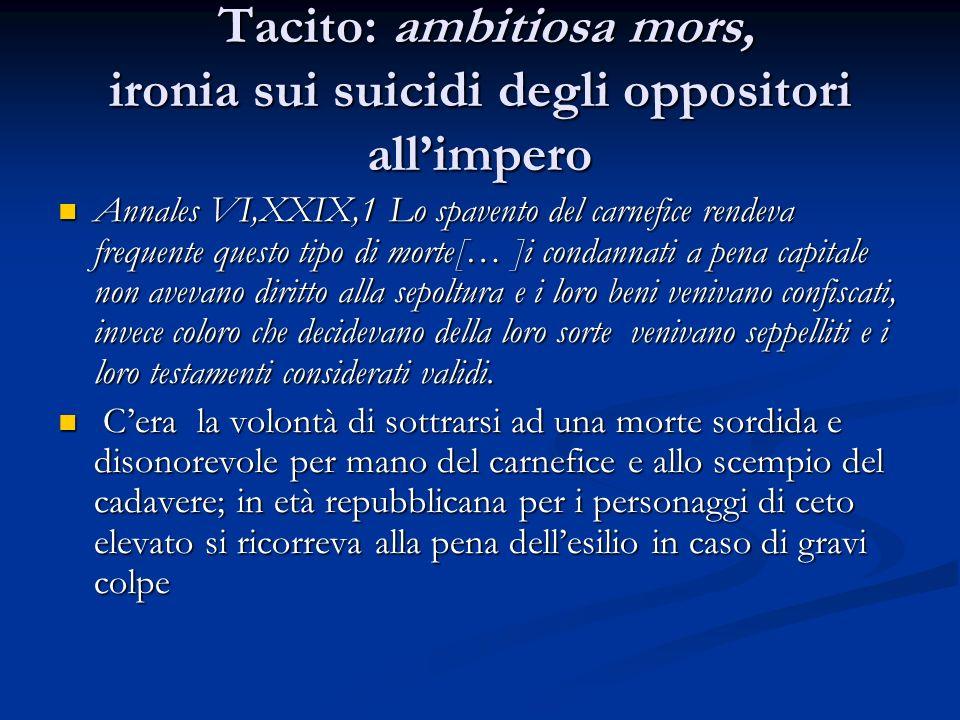 Tacito: ambitiosa mors, ironia sui suicidi degli oppositori all'impero