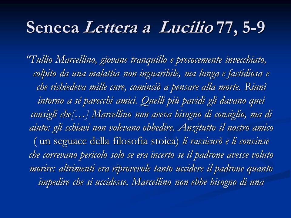 Seneca Lettera a Lucilio 77, 5-9
