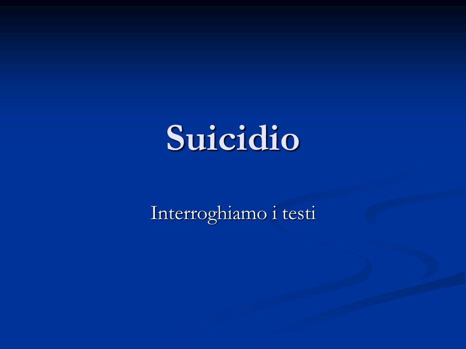 Suicidio Interroghiamo i testi