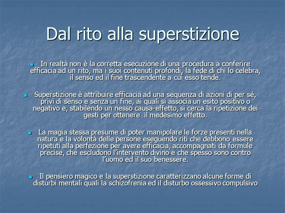 Dal rito alla superstizione