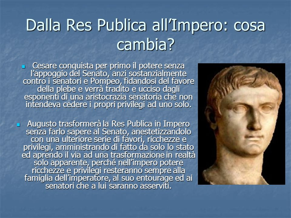 Dalla Res Publica all'Impero: cosa cambia