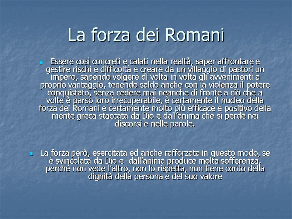 La forza dei Romani