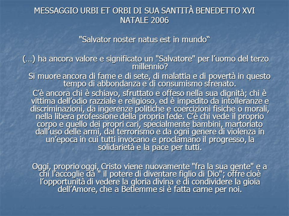 MESSAGGIO URBI ET ORBI DI SUA SANTITÀ BENEDETTO XVI NATALE 2006