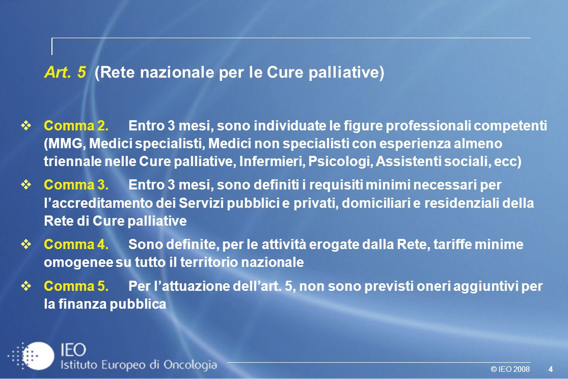 Art. 5 (Rete nazionale per le Cure palliative)