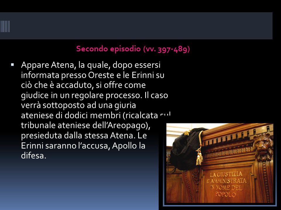Secondo episodio (vv. 397-489)