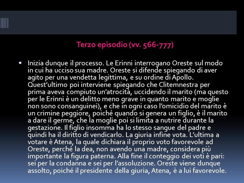Terzo episodio (vv. 566-777)