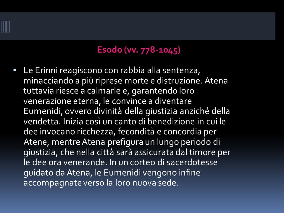 Esodo (vv. 778-1045)