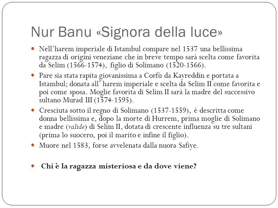 Nur Banu «Signora della luce»
