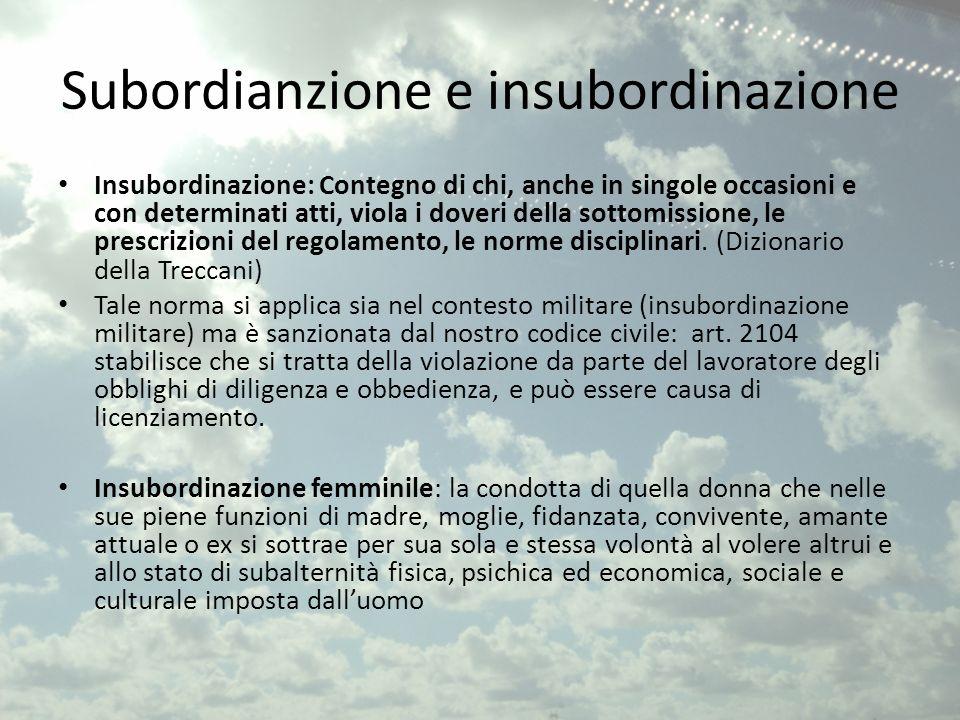 Subordianzione e insubordinazione