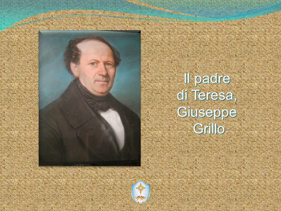 Il padre di Teresa, Giuseppe Grillo