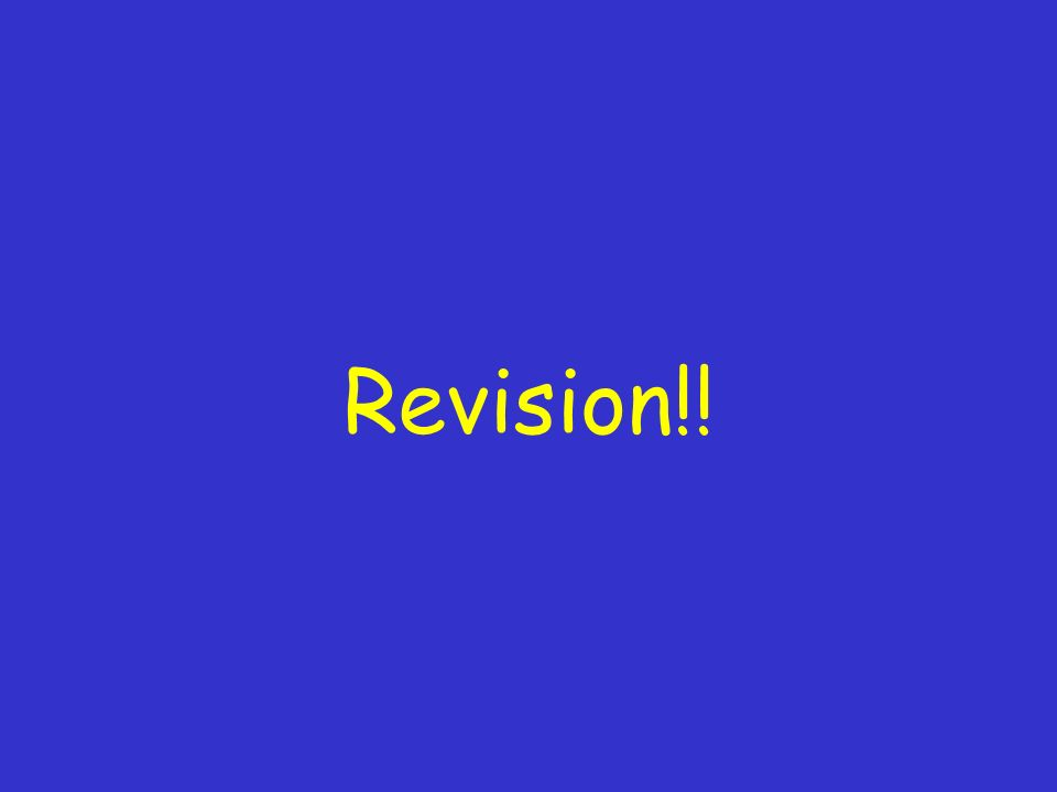 Revision!!