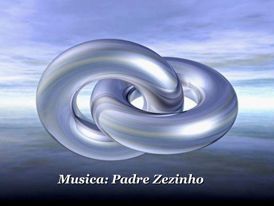 Musica: Padre Zezinho