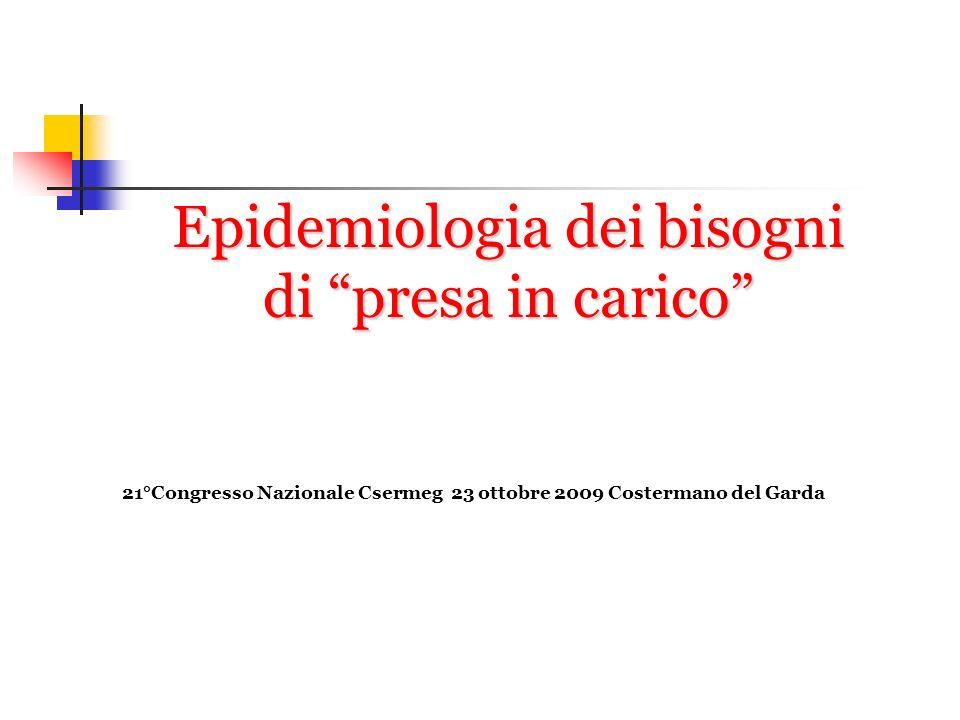 Epidemiologia dei bisogni di presa in carico