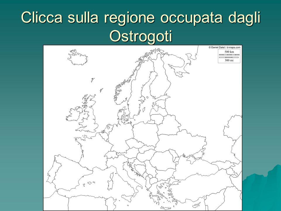 Clicca sulla regione occupata dagli Ostrogoti