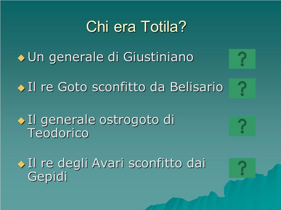 Chi era Totila Un generale di Giustiniano