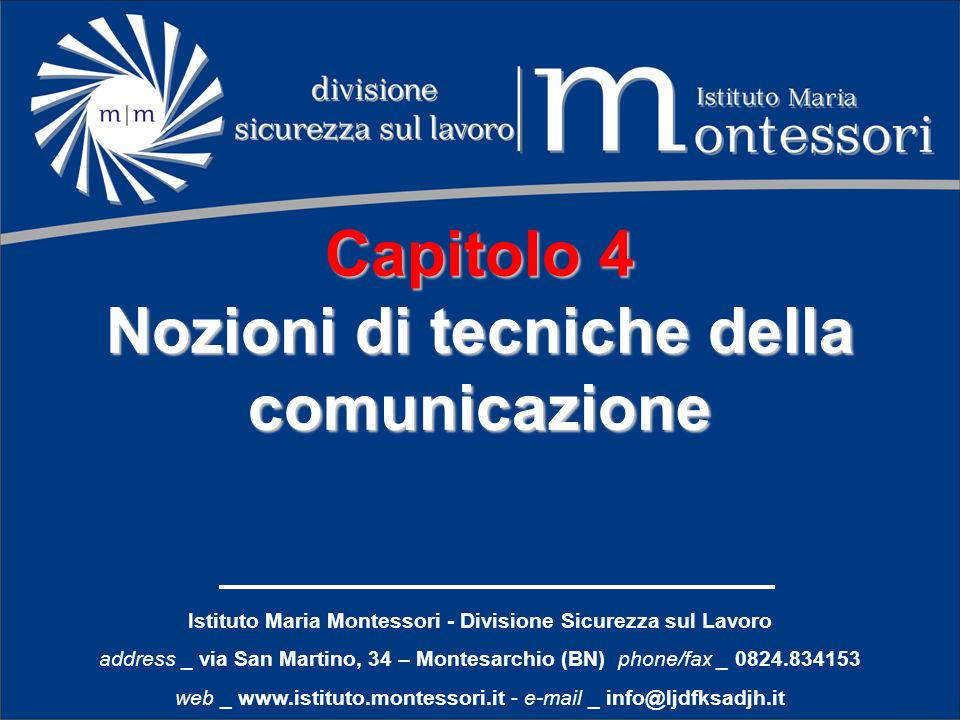 Capitolo 4 Nozioni di tecniche della comunicazione