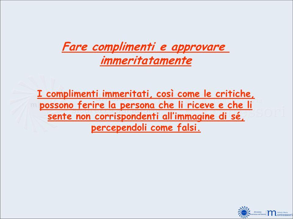 Fare complimenti e approvare