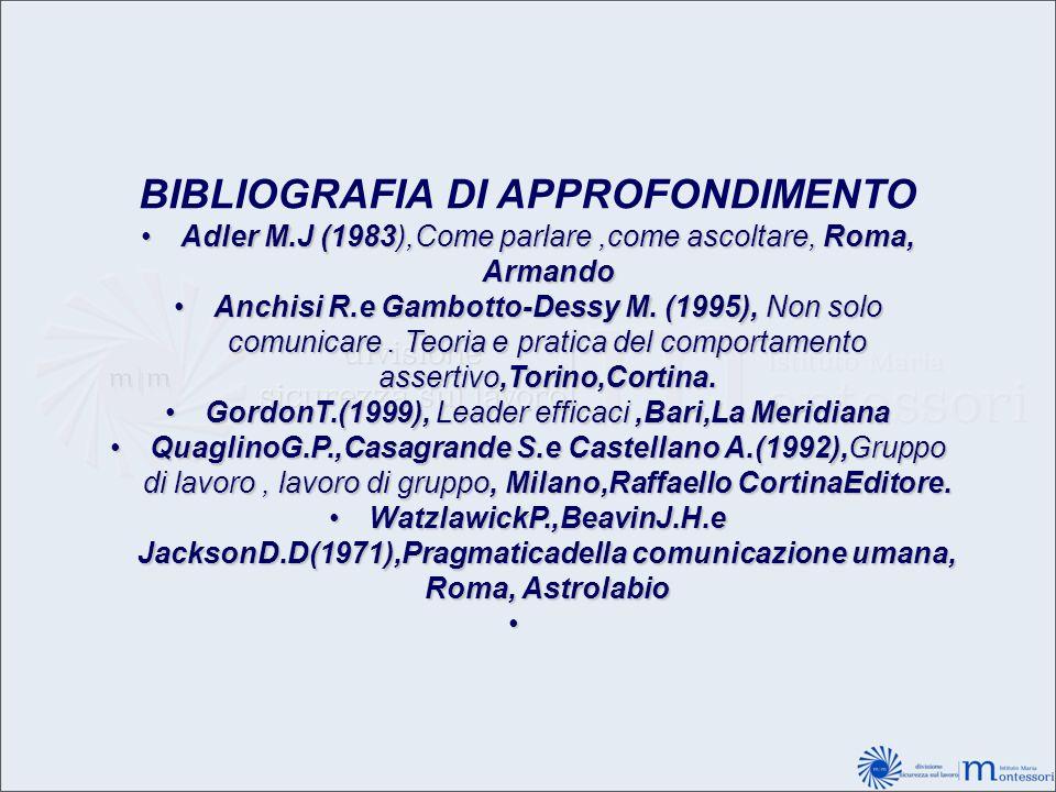 BIBLIOGRAFIA DI APPROFONDIMENTO