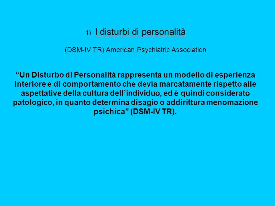 1) I disturbi di personalità