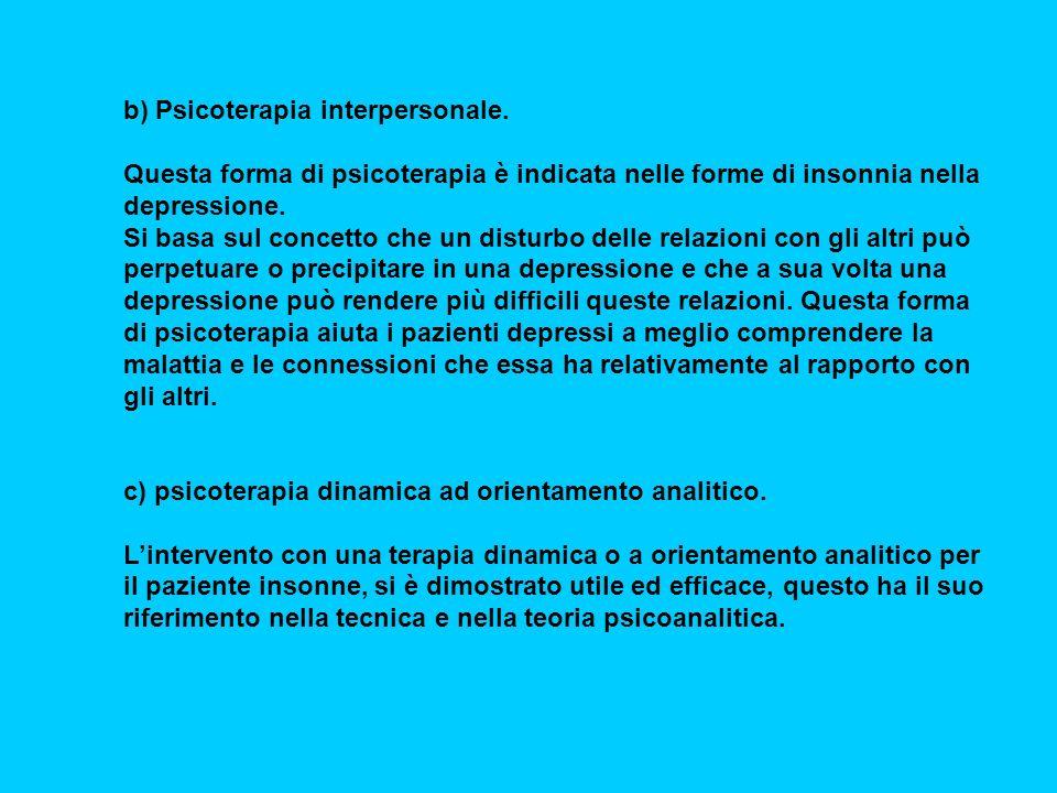 b) Psicoterapia interpersonale.