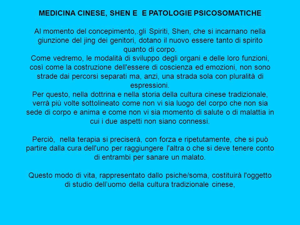 MEDICINA CINESE, SHEN E E PATOLOGIE PSICOSOMATICHE