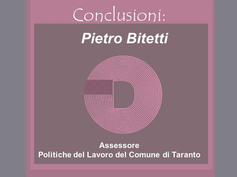 Conclusioni: Pietro Bitetti Assessore