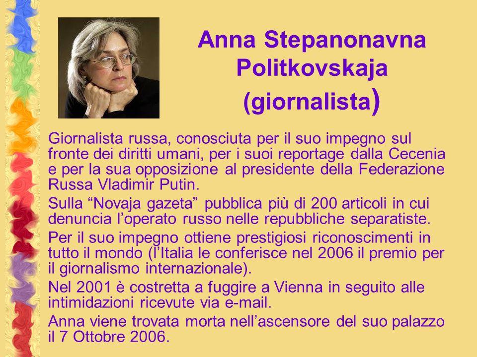 Anna Stepanonavna Politkovskaja (giornalista)