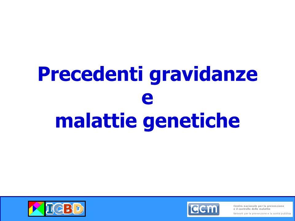 Precedenti gravidanze e malattie genetiche