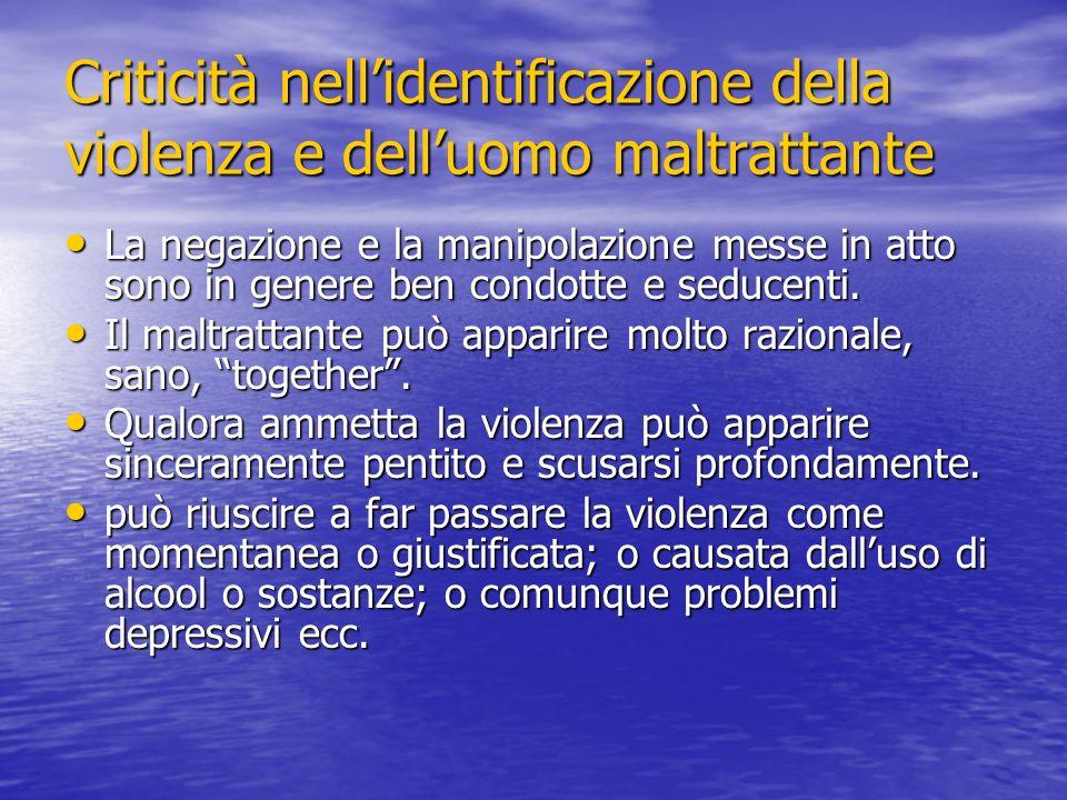 Criticità nell'identificazione della violenza e dell'uomo maltrattante