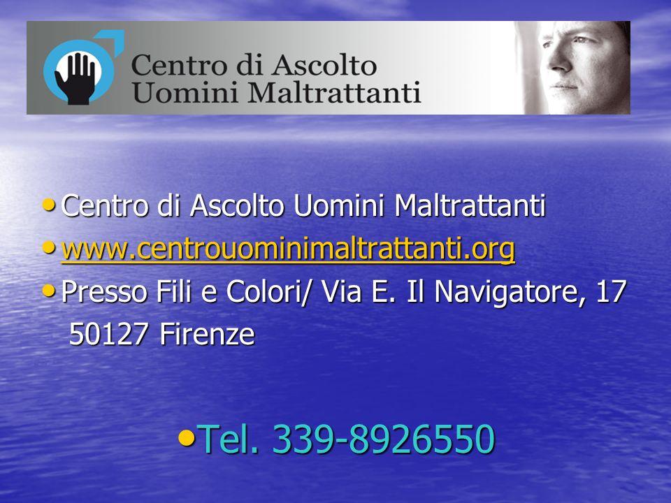 Tel. 339-8926550 Centro di Ascolto Uomini Maltrattanti