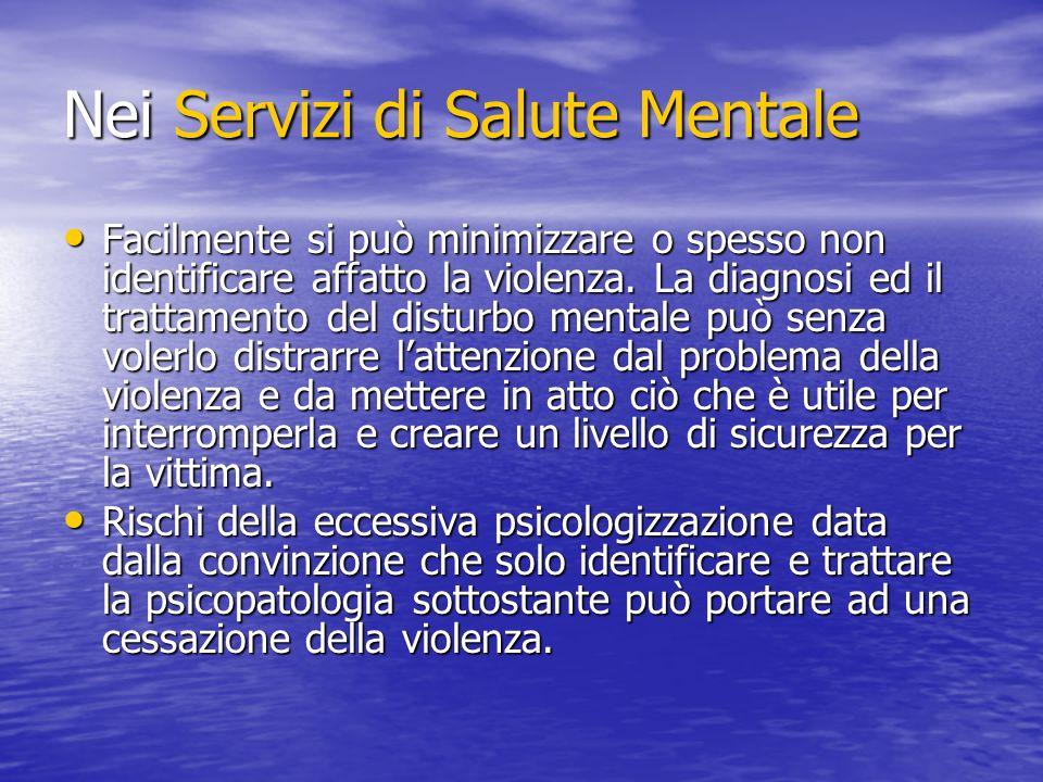 Nei Servizi di Salute Mentale