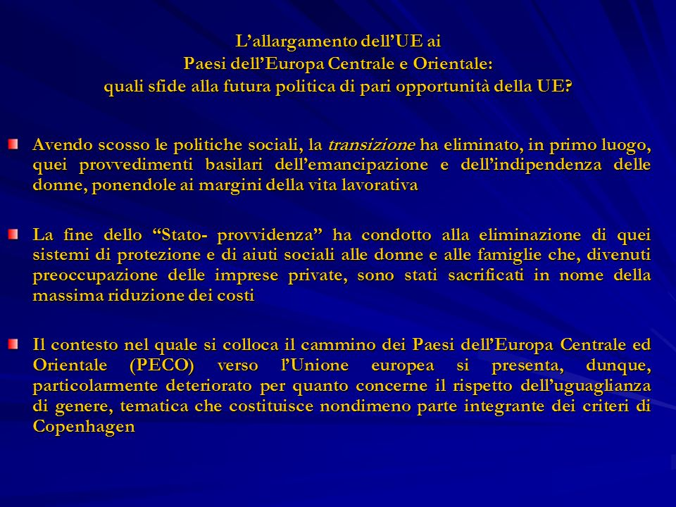 L'allargamento dell'UE ai Paesi dell'Europa Centrale e Orientale: quali sfide alla futura politica di pari opportunità della UE