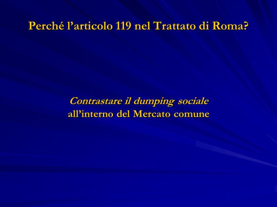 Perché l'articolo 119 nel Trattato di Roma