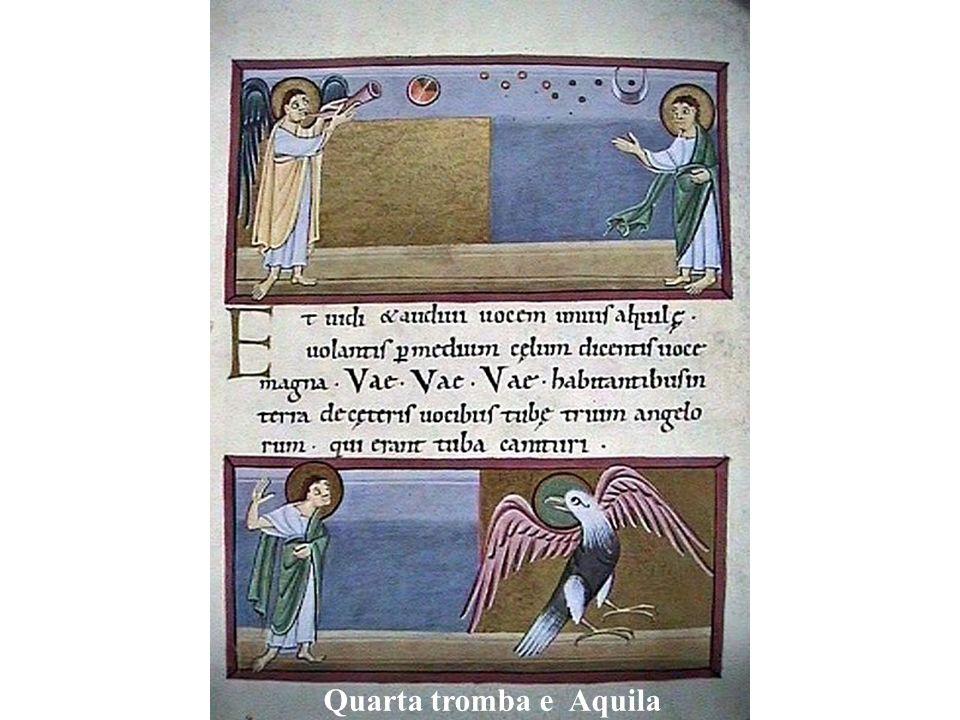 Quarta tromba e Aquila