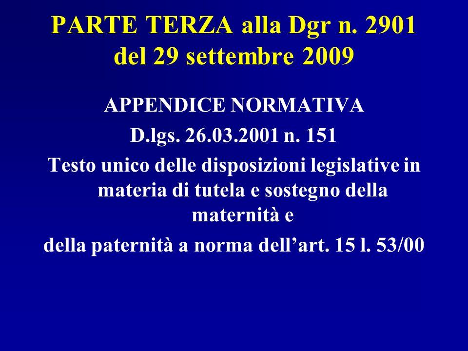PARTE TERZA alla Dgr n. 2901 del 29 settembre 2009