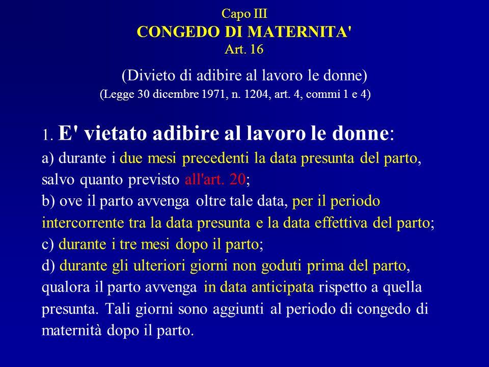 Capo III CONGEDO DI MATERNITA Art. 16