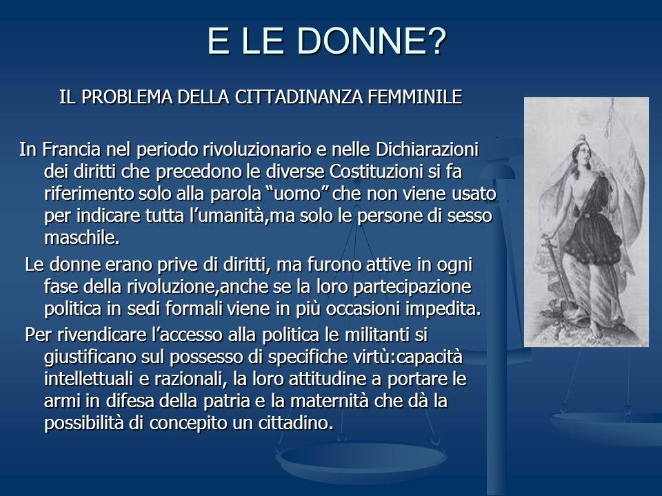 E LE DONNE IL PROBLEMA DELLA CITTADINANZA FEMMINILE